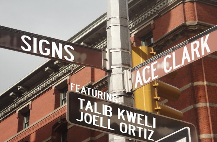 Ace Clark ft. Talib Kweli & Joell Ortiz - Signs