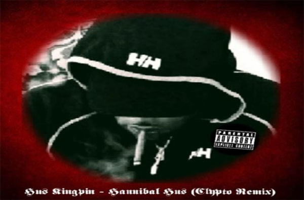 Hus Kingpin - Hannibal Hus (Clypto Remix)