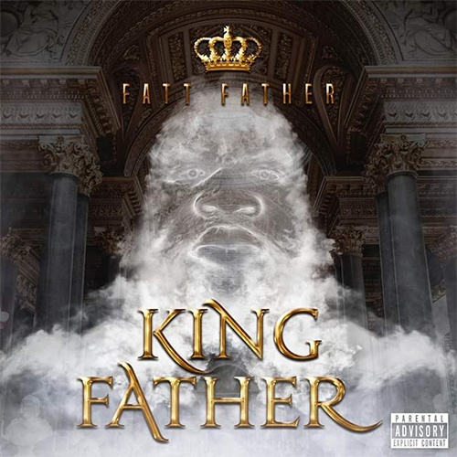 Fatt Father - King Father