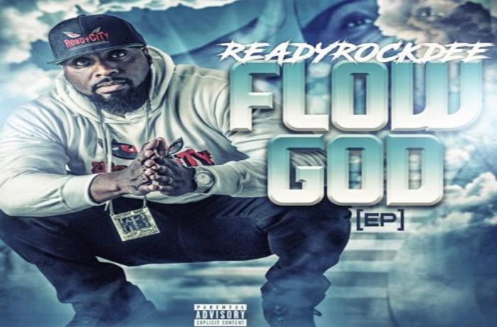 ReadyRockDee - Flow God EP Review